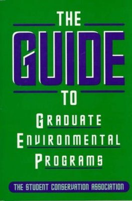 The SCA Guide to Graduate Environmental Programs