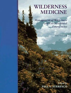 Wilderness Medicine: Management of Wilderness and Environmental Emergencies