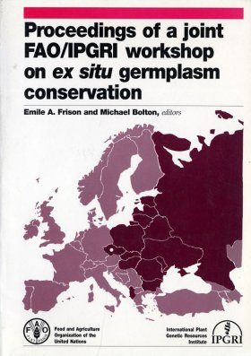 Proceedings of a Joint FAO/IPGRI Workshop on Ex Situ Germplasm Conservation, 7-9 October 1993, Prague, Czech Republic