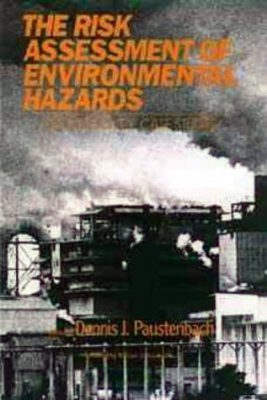 Risk Assessment of Environmental and Human Health Hazards
