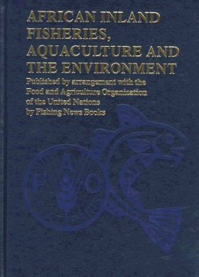 African Inland Fisheries, Aquaculture and the Environment