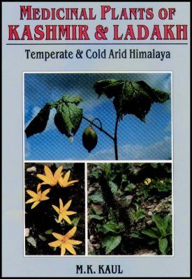 Medicinal Plants of Kashmir and Ladakh