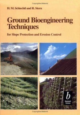 Ground Bioengineering Techniques for Slope Protection and Erosion