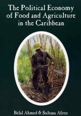 Political Economy of Food and Agriculture in the Caribbean