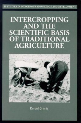 Intercropping and the Scientific Basis of Traditional Agriculture