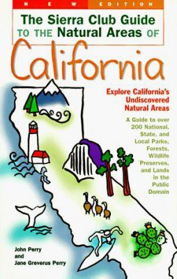 Sierra Club Guides to the Natural Areas of California