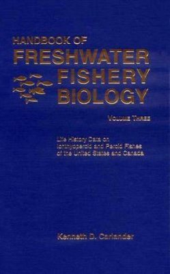 Handbook of Freshwater Fishery Biology: Volume Three