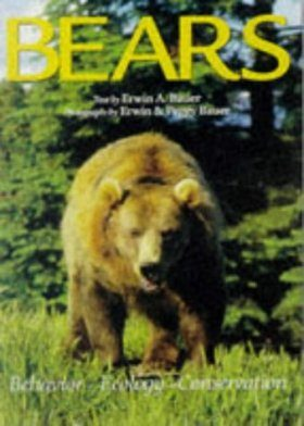 Bears: Behaviour, Ecology, Conservation
