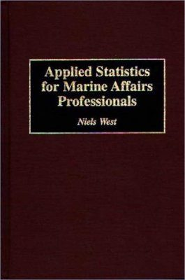 Applied Statistics for Marine Affairs Professionals