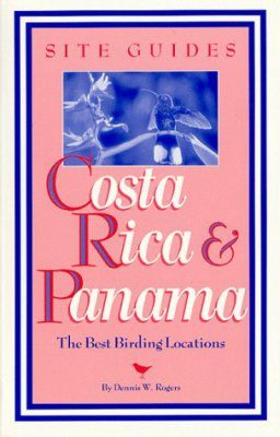 Site Guides: Costa Rica and Panama