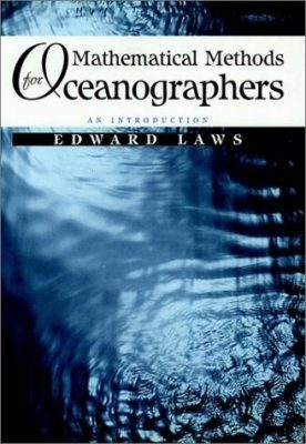 Mathematical Methods for Oceanographers