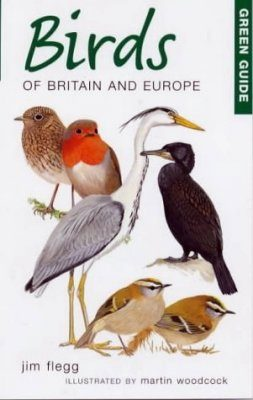 Green Guide: Birds of Britain and Europe