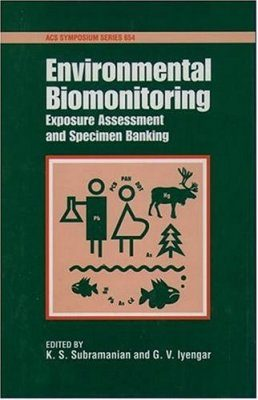 Environmental Biomonitoring