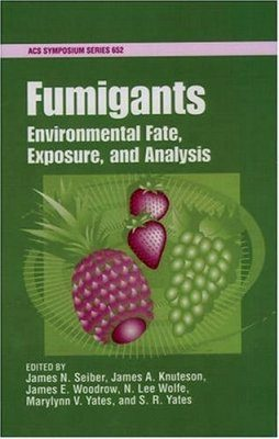 Fumigants: Environmental Behavior, Exposure, and Analysis