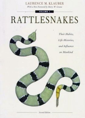 Rattlesnakes: Their Habits, Life Histories, and Influence on Mankind (2-Volume Set)