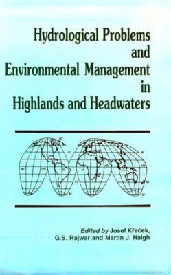 Hydrological Problems and Environmental Management in Highlands and Headwaters