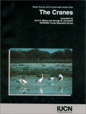 The Cranes: Status Survey and Conservation Action Plan