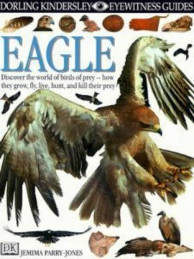 Eyewitness Guides: Eagle