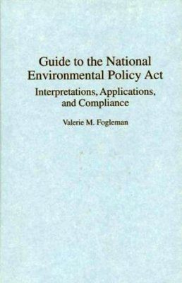 Guide to the National Environmental Policy Act