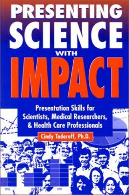 Presenting Science with Impact