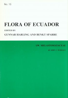 Flora of Ecuador, Volume 13, Part 138: Melastomataceae