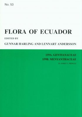 Flora of Ecuador, Volume 53, Part 159A: Gentianaceae, Part 159B: Menyanthaceae