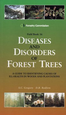 Disease and Disorders of Forest Trees