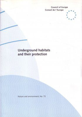 Underground Habitats and their Protection