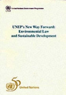 UNEP's New Way Forward