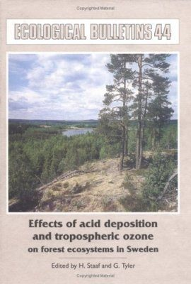 Effects of Acid Deposition and Tropospheric Ozone on Forest Ecosystems in Sweden