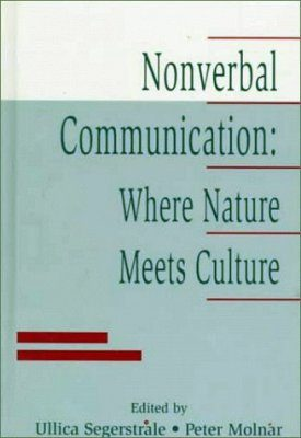 Nonverbal Communication: Where Nature Meets Culture