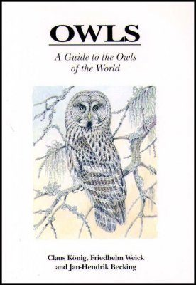 Owls: A Guide to the Owls of the World