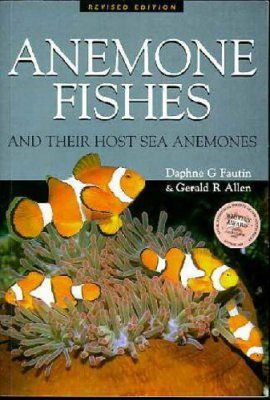 Anemone Fishes and their Host Sea Anemones