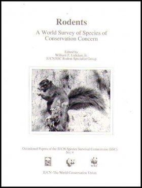 Rodents: A World Survey of Species of Conservation Concern