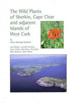 The Wild Plants of Sherkin, Cape Clear and Adjacent Islands of West Cork