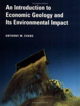 An Introduction to Economic Geology and its Environmental Implications