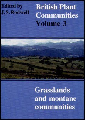 British Plant Communities, Volume 3: Grasslands & Montane Communities
