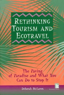 Rethinking Tourism and Ecotravel
