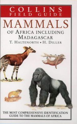 A Field Guide to the Mammals of Africa