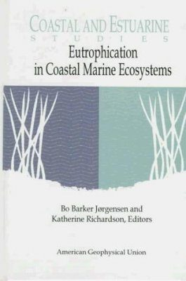 Eutrophication in Coastal Marine Ecosystems