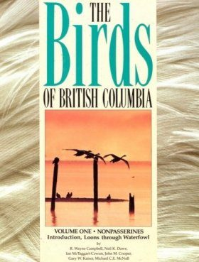 The Birds of British Columbia, Volume 1