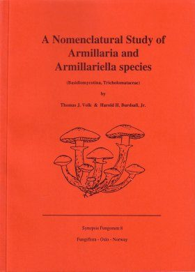 Synopsis Fungorum, Volume 8: A Nomenclatural Study of Armillaria and Armillariella Species