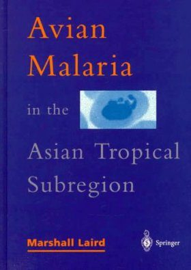 Avian Malaria in the Asian Tropical Subregion