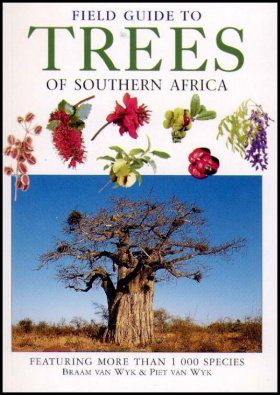 Field Guide to the Trees of Southern Africa