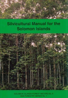 Silvicultural Manual for the Solomon Islands