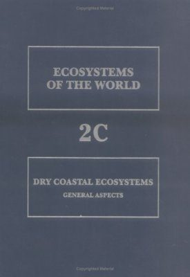 Dry Coastal Ecosystems: General Aspects