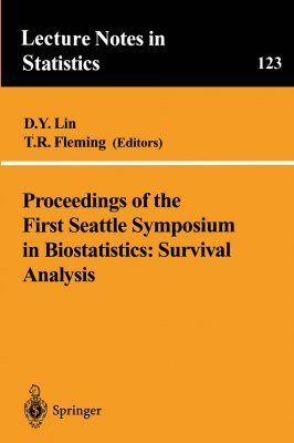 Proceedings of the First Seattle Symposium in Biostatistics: Survival Analysis