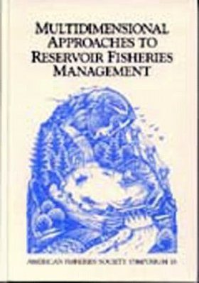 Multidimensional Approaches to Reservoir Fisheries Management