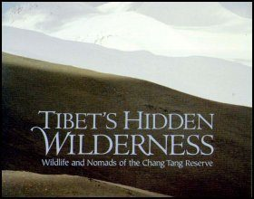 Tibet's Hidden Wilderness