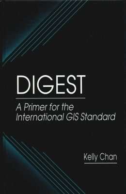 Digest: A Primer for the International GIS Standard